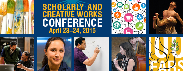 Scholarly and Creative Works Conference 2015