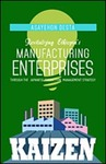 Revitalizing Ethiopia's Manufacturing Enterprises through the Japanese Production Management Strategy by Asayehgn Desta