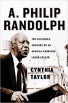 A. Philip Randolph: The Religious Journey of an African American Labor Leader