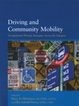 Assessing, Treating, and Preparing Youth With Special Needs for Driving and Community Mobility