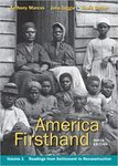 America Firsthand: From Settlement to Reconstruction, Volume I