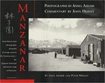 Manzanar by John Armor and Peter Wright