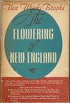 The Flowering of New England 1815-1865 by Van Wyck Brooks