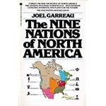 The Nine Nations of North America by Joel Garreau