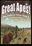 Great Apes: The Universe Verse: Book 3 by James Lu Dunbar