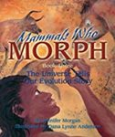 Mammals Who Morph, Book Three: The Universe Tells Our Evolution Story