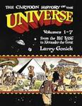 The Cartoon History of the Universe, Volumes 1 - 7: From the Big Bang to Alexander the Great by Larry Gonick