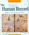 The Human Record: Sources of Global History, Volume I : to 1700 by Alfred J. Andrea and James H. Overfield
