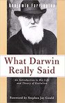What Darwin Really Said: An Introduction to His Life and Theory of Evolution
