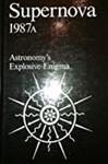 Supernova1987A: Astronomy's Explosive Enigma