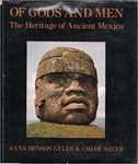 Of Gods and Men: The Heritage of Ancient Mexico