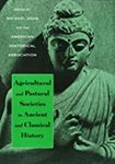 Agricultural and Pastoral Societies in Ancient and Classical History by Michael Adas