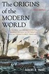 The Origins of the Modern World: A Global and Ecological Narrative from the Fifteenth tot eh Twenty-first Century