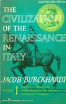 The Civilization of the Renaissance in Italy, Volume 1