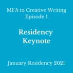 Episode 1: Residency Keynote by Camille Dungy