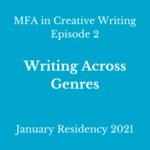 Episode 2: Writing Across Genres
