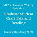 Episode 4: Graduate Student Craft and Screenplay Table Read