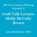 Episode 11: Craft Talk/Lecture