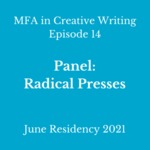 Episode 14: Radical Presses