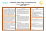 Supporting Marin County Youth Suffering from Anxiety and Depression by Victoria L. Grajeda
